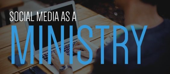 Scocial Media is a Ministry
